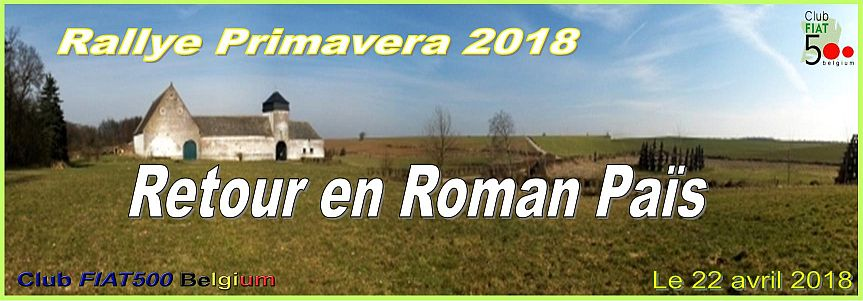 Rallye Primavera 2018 ou le Retour en Roman Païs!